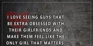 Extra Obsessed With Their Girlfriends -likelovequotes