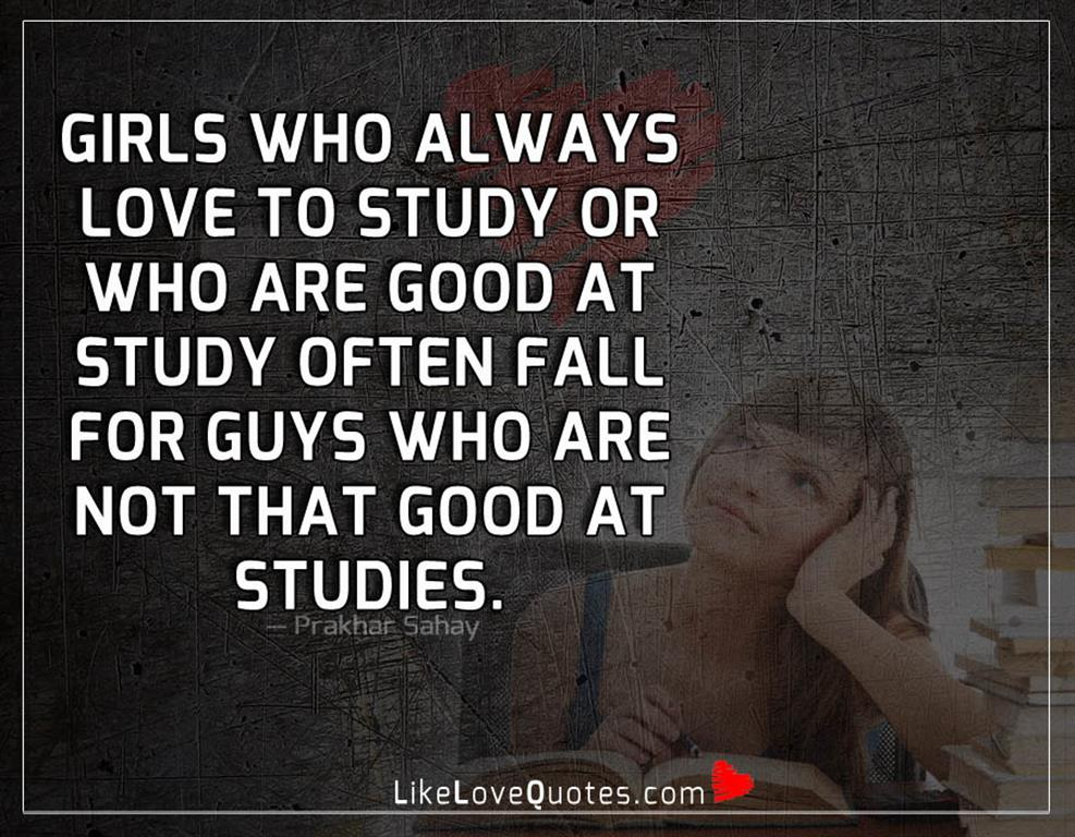 Girls Who Always Love To Study -likelovequotes