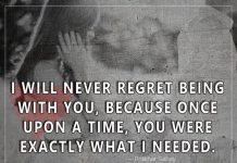I Will Never Regret Being With You-likelovequotes