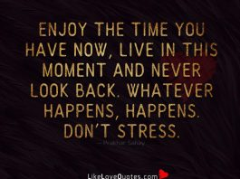 Whatever Happens Happens Don't Stress-likelovequotes