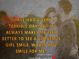 I Have Had A Very Terrible Day -likelovequotes